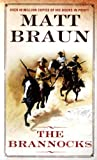 The Brannocks, Matt Braun, 0312964900