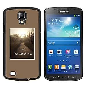 I Will simplemente ver inspirarme Cita- Metal de aluminio y de plástico duro Caja del teléfono - Negro - Samsung i9295 Galaxy S4 Active / i537 (NOT S4)