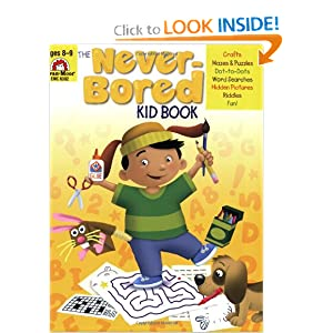 The Never-Bored Kid Book, Ages 8-9 Joy Evans and Jo Ellen Moore
