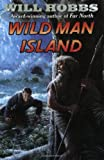 Wild Man Island by Will Hobbs front cover