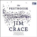 The Pesthouse | Jim Crace