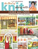 The Best of Knit Along With Debbie Macomber (Leisure Arts# 5745)
