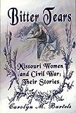 Bitter Tears, Carolyn M. Bartels, 1929311648