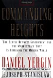 img - for The Commanding Heights: The Battle Between Government and the Marketplace That Is Remaking the Modern World by Daniel Yergin (1998-02-04) book / textbook / text book