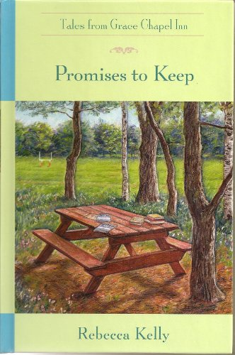 Promises to Hang on to (The Tales from Grace Chapel Inn Series #13)