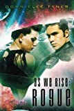 img - for As We Rise: Rogue (As We Rise Series) (Volume 1) book / textbook / text book
