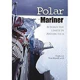 Polar Mariner: Beyond the Limits in Antarctica