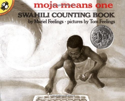 Moja Means One: Swahili Counting Book: Swahili Counting Book: Swahili Counting Book (Picture Puffin) by Muriel Feelings, Pictures by Tom Feelings (2001) Paperback