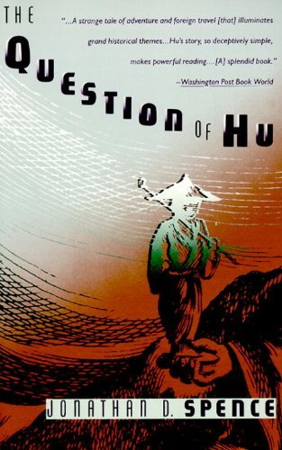 The Question of Hu by Jonathan D. Spence (1989-10-23)
