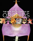 The New Encyclopedia of Orchids, Isobyl la Croix, 0881928763