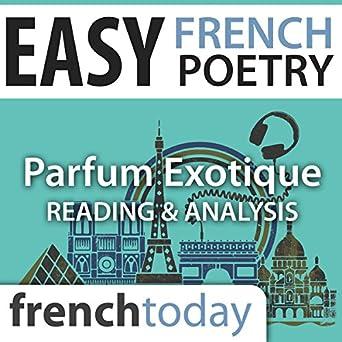 Amazoncom Parfum Exotique Easy French Poetry Reading