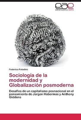 Sociología de la modernidad y Globalización posmoderna: Amazon.es: Paladino Federico: Libros