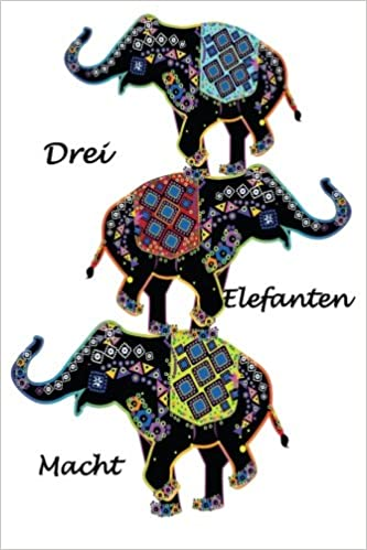 Book Drei Elefanten Macht: Three Elephant Power (German edition)