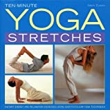 Ten-Minute Yoga Stretches, Mark Evans, 0754827259
