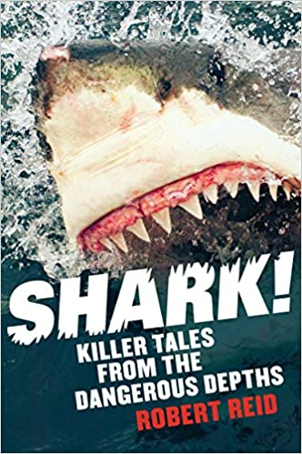 Book Shark!: Killer Tales from the Dangerous Depths