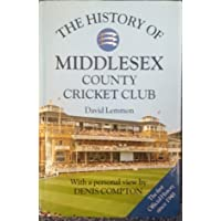 The History of Middlesex County Cricket Club (Christopher Helm County Cricket)
