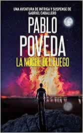La Noche del Fuego: Una aventura de intriga y suspense de ...