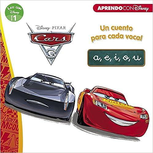 Cars 3. Un Cuento Para Vocal: A, E, I, O, U por Adosaguas Sayalero Slu; epub