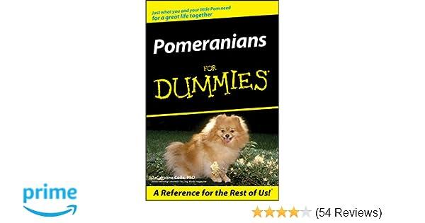 Pomeranians For Dummies D Caroline Coile 9780470106020 Amazon