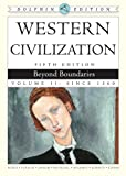 img - for 2: Western Civilization: Beyond Boundaries, Dolphin Edition, Volume II book / textbook / text book