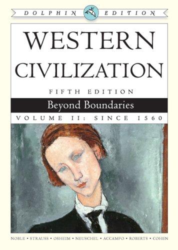 Western Civilization: Beyond Boundaries, Dolphin Edition, Volume II