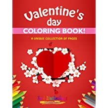 Valentines Day Coloring Book A Unique Collection Of Pages