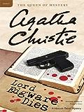 Lord Edgware Dies: A Hercule Poirot Mystery (Hercule Poirot series Book 9)