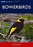 img - for Bowerbirds (Australian Natural History) book / textbook / text book
