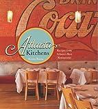Atlanta Kitchens: Recipes from Atlanta's Best Restaurants