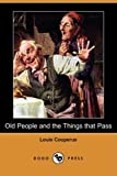 Front cover for the book Old People and The Things That Pass by Louis Couperus