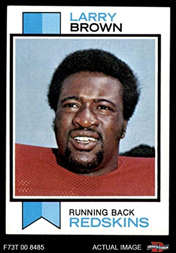 1973 Topps Card (1973 Topps # 220 Larry Brown Washington Redskins (Football Card) Dean's Cards 6 - EX/MT Redskins)