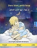 Dors bien, petit loup – Nam jayyidan ayyuha adh-dhaib as-sagir. Livre bilingue pour enfants (français – arabe)