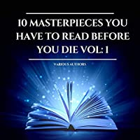 Deals on 10 Masterpieces You Have to Read Before You Die 1 Audiobook