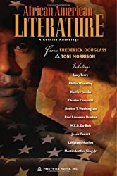 African American Literature: A Concise Anthology From Frederick Douglass to Toni Morrison