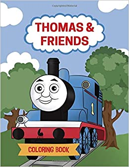 Thomas and Friends Coloring Book: Thomas The Train Coloring ...