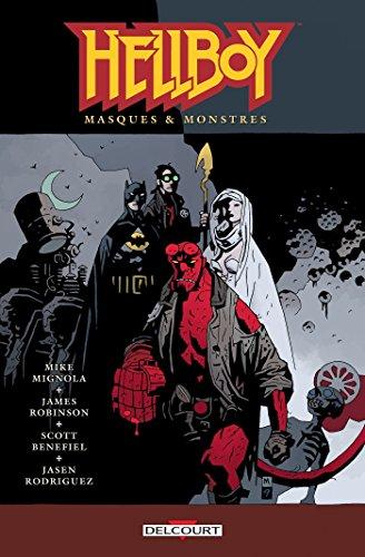 Télécharger Hellboy T14 Masques Monstres Pdf De James Robinson