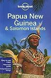 Papua New Guinea and Solomon Islands, Regis St. Louis and Jean-Bernard Carillet, 1741793211