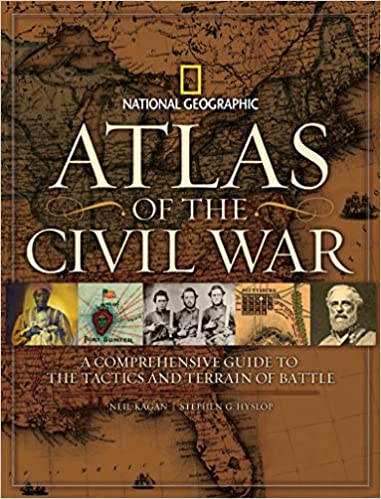 Atlas of the Civil War: A Complete Guide to the Tactics and Terrain of Battle National Geographic: Amazon.es: Hyslop, Stephen G.: Libros en idiomas extranjeros