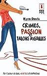 Crimes, passion et talons aiguilles par Davis