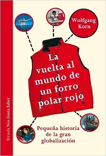 La vuelta al mundo de un forro polar rojo: Pequeña historia de la ...
