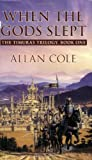 When the Gods Slept, Allan Cole, 0843959096
