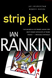 Strip Jack: An Inspector Rebus Novel (Inspector Rebus series Book 4)