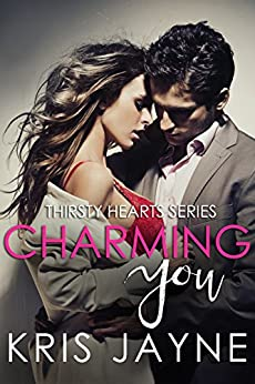 Charming You (Thirsty Hearts Book 1) by [Jayne, Kris]