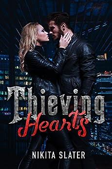 Thieving Hearts by [Slater, Nikita]