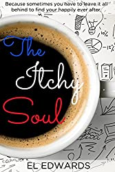 The Itchy Soul