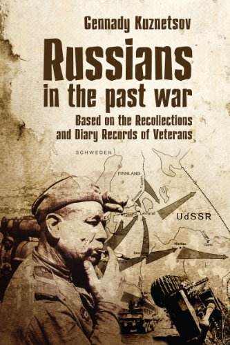 Russians in the past war by [Kuznetsov, Gennady]