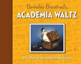 img - for Berkeley Breathed's Academia Waltz And Other Profound Transgressions (Bloom County) book / textbook / text book