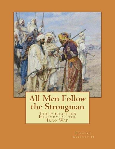 Download All Men Follow the Strongman: The Forgotten History of the Iraq War (Volume 2) ebook