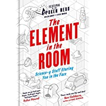 The Element in the Room: Science-y Stuff Staring You in the Face