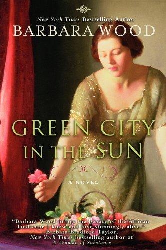 Green City in the Sun by Barbara Wood (2012-05-01) (Barbara Wood Green City In The Sun)
